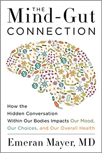 How to Alleviate Anxiety and Depression with Food: A Review of 'The Mind-Gun Connection'