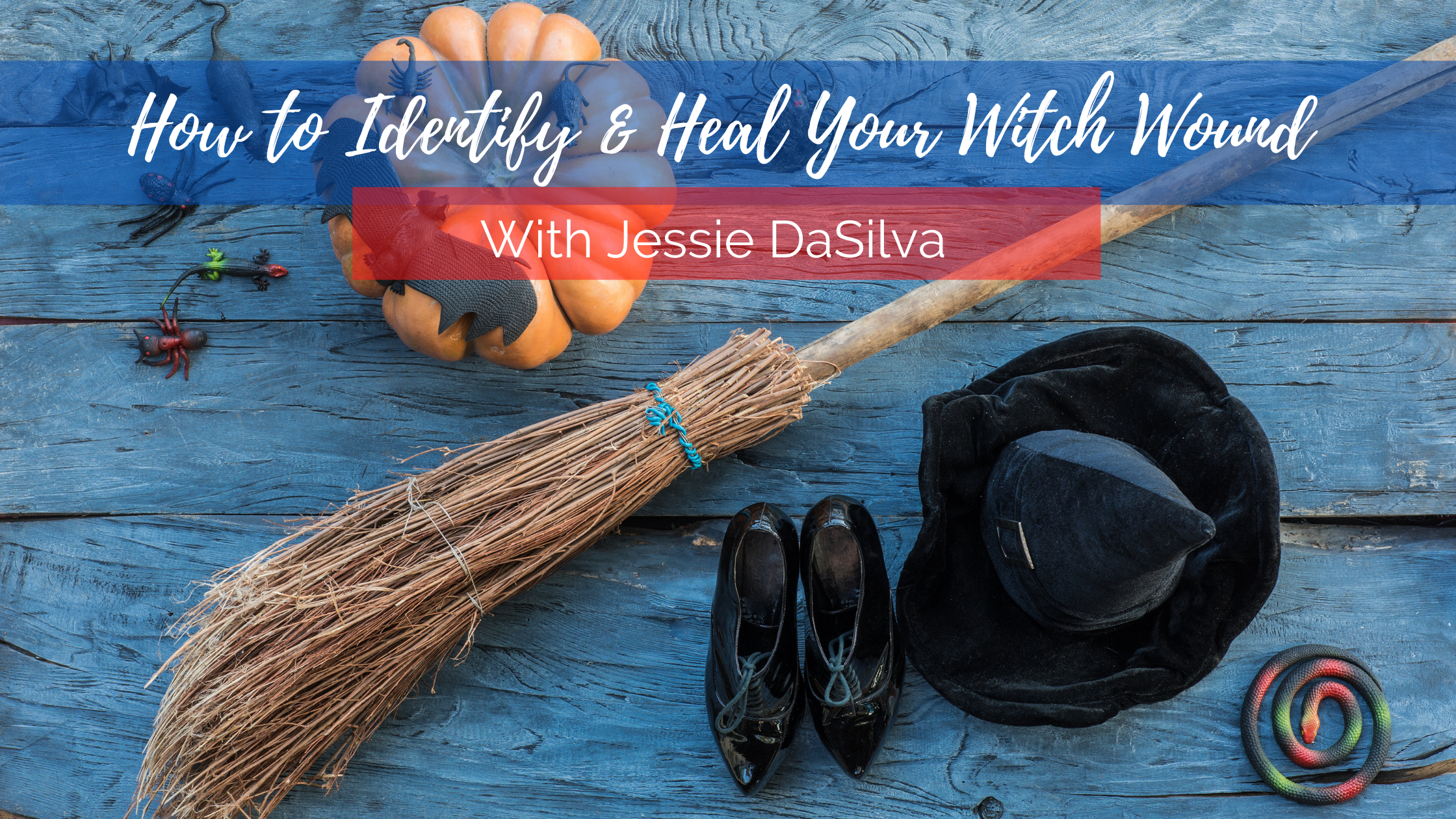 how to identify and heal your witch wound